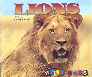 Lions (Wild Ones) Jill Anderson