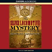 The Silver Locomotive Mystery | [Edward Marston]