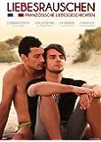 LIEBESRAUSCHEN - Französische Liebesgeschichten [Kurzfilmsammlung] (OmU)