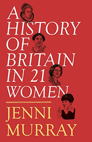 a-history-of-britain-in-21-women