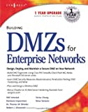 img - for Building DMZs For Enterprise Networks book / textbook / text book