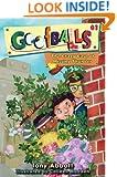 Goofballs #1:  The Crazy Case of Missing Thunder