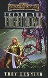 Beyond the High Road (Forgotten Realms: The Cormyr Saga, Book 2)