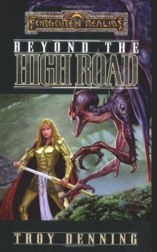 Beyond the High Road (Forgotten Realms: The Cormyr Saga, Book 2)