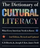 The Dictionary of Cultural Literacy, 2nd Edition, Revised & Updated (0395655978) by E. D. Hirsch Jr.