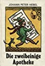 Die zweibeinige Apotheke, Bd. 178 - Johann Peter Hebel