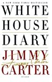 White House Diary (0312577192) by Carter, Jimmy