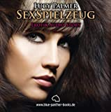 SexSpielzeug   Erotik Audio Story   Erotisches Hörbuch