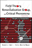 img - for Field Theory, the Renormalization Group, And Critical Phenomena: Graphs To Computers book / textbook / text book