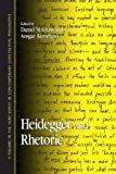 Heidegger and Rhetoric (SUNY Series in C...
