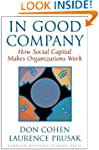 In Good Company: How Social Capital M...