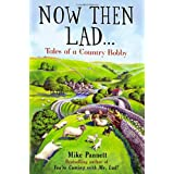 Now Then Lad...: Tales of a country bobbyby Mike Pannett