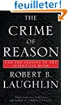 The Crime of Reason: And the Closing...