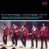 In Perfect Harmony: Sweet Soul Groups 1968-1977 Various Artists