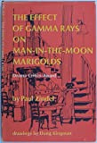img - for The Effect of Gamma Rays on Man-in-the-Moon Marigolds : a Drama in Two Acts book / textbook / text book