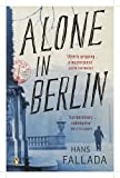 Hans Fallada Alone in Berlin (Penguin Modern Classics)