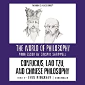 Confucius, Lao Tzu, and Chinese Philosophy | [Crispin Sartwell]