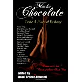 Mocha Chocolate: Taste A Piece of Ecstasy ~ Elissa Gabrielle