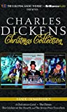 Charles Dickens Charles Dickens' Christmas Collection: A Radio Dramatization Including a Christmas Carol, a Holiday Sampler, and the Chimes