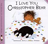 I Love You, Christopher Bear