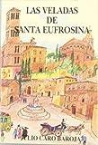 Las veladas de santa Eufrosina (847035499X) by Caro Baroja, Julio
