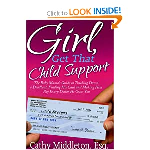 Girl, Get that Child Support Cathy Middleton