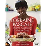 Home Cooking Made Easyby Lorraine Pascale