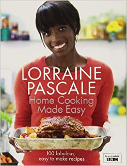 Lorraine pascale home cooking made easy book