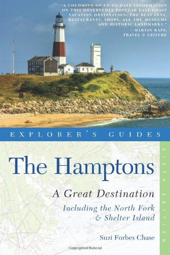 Explorer'S Guide Hamptons: A Great Destination: Includes North Fork & Shelter Island (Sixth Edition)  (Explorer'S Great Destinations)