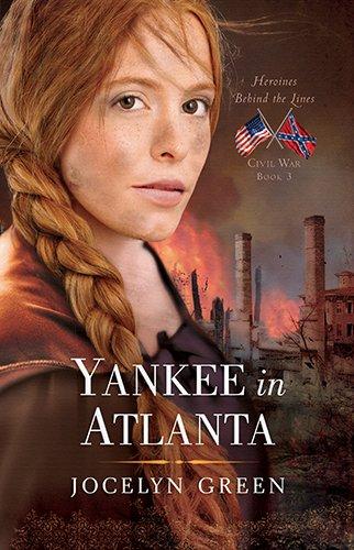 Yankee in Atlanta Heroines Behind the Lines) PDF Download Free