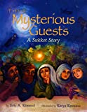 The Mysterious Guests: A Sukkot Story