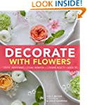 Decorate With Flowers: Creative Arran...