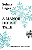 img - for A Manor House Tale (Lagerlof in English) book / textbook / text book