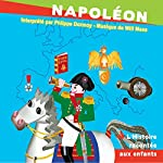 Napoléon: L'Histoire racontée aux enfants | John Mac