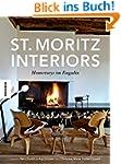 St. Moritz Interiors: Homestorys im E...
