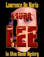 LAURA LEE (An Alton Rhode Mystery)