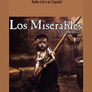 Los Miserables | [Victor Hugo]
