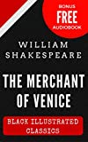 Image of The Merchant Of Venice: Black Illustrated Classics (Bonus Free Audiobook)