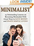 Minimalist: 15 Outstanding Lessons on...