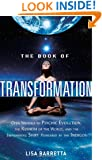 The Book of Transformation: Open Yourself to Psychic Evolution, the Rebirth of the World, and the Empowering Shift Pioneered by the Indigos