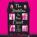 The Skeleton in the Closet (       UNABRIDGED) by M. C. Beaton Narrated by Daniel Philpott