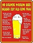 Schild:10 Gr�nde warum Bier.