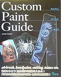 Custom Paint Guide