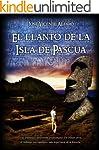 El llanto de la Isla de Pascua (Spani...