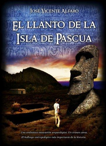 El llanto de la Isla de Pascua de José Vicente Alfaro