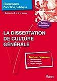 echange, troc Olivier Bellégo - La Dissertation de culture générale : Catégorie B et A