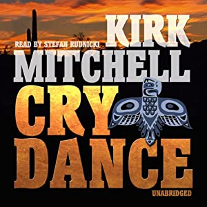 Cry Dance: An Emmett Parker and Anna Turnipseed Mystery | [Kirk Mitchell]