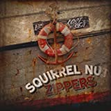 echange, troc Squirrel Nut Zippers - Lost at Sea