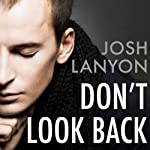 Don't Look Back | Josh Lanyon