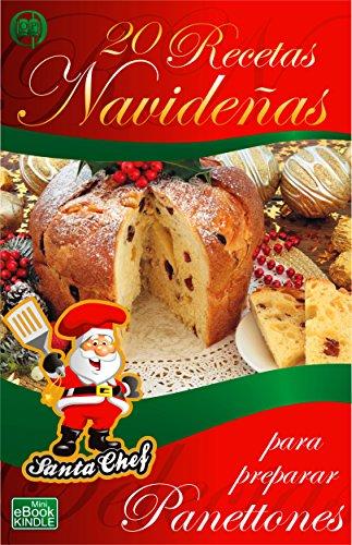 20-recetas-navidenas-para-preparar-panes-dulces-coleccion-santa-chef-spanish-edition